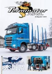XX-Magazine 1/2019 .Terminator XXL superkuormatilaa 10 vuotta.
