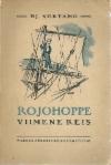 Rojohoppe: viimene reis