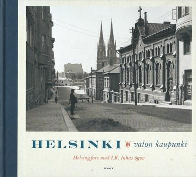 KUKKONEN, JUKKA et alii (toim.): Helsinki valon kaupunki | Kampintorin antikvaarinen kirjakauppa ...