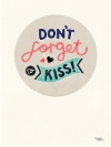 dont_forget_to_kiss30x40.jpg&width=140&height=250&id=149327&hash=c54aff02fb0558a0e5e9ee47c8e07fa5