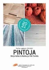 Pintoja niminen näyttely tulossa huhtikuussa 2021
