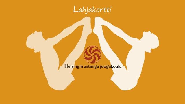 Helsingin astanga joogakoulun lahjakortti