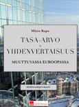 Mitro Repo -- Tasa-arvo ja yhdenvertaisuus muuttuvasssa Euroopassa