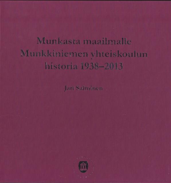 munkasta_maailmalle_munkkiniemen_yhteiskoulun_historiikki_1938-