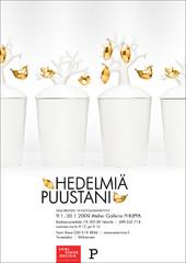 Hedelmiä Puustani 2009 | näytely | Galleria Philippa | juliste | poster