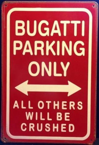 BUGATTI-PARKING-RUSTY-TIN-SIGN6.jpg&width=400&height=500