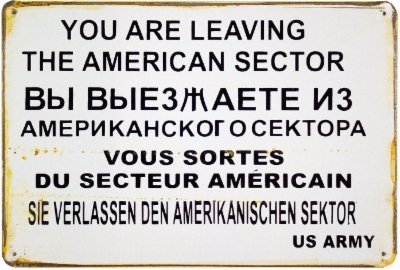 You-Are-Leaving-The-American-Sector-Vintage-Retro.jpg&width=400&height=500