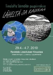 Läheltä ja kaukaa -taidenäyttelyn juliste 2010